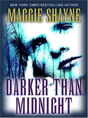 Darker Than Midnight (Mordecai Young, #3) Maggie Shayne