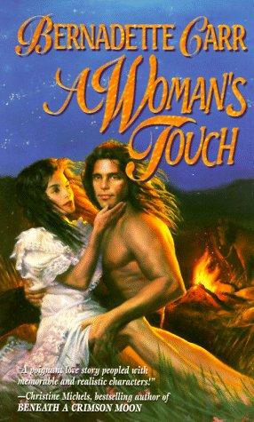 A Womans Touch Bernadette Carr
