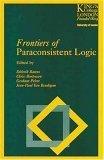 Frontiers of Paraconsistent Logic Diderik Batens