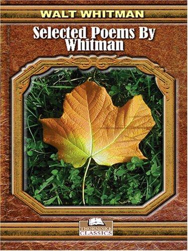Selected Poems Whitman by Walt Whitman