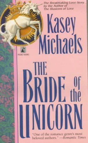 The Bride of the Unicorn Kasey Michaels