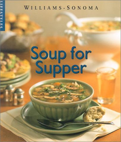 Soup for Supper Joyce Goldstein
