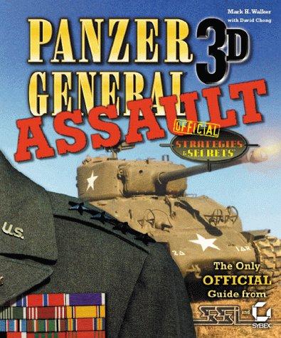 Panzer General 3D Assault Official Strategies & Secrets Mark H. Walker