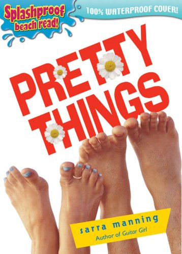 Pretty Things Sarra Manning