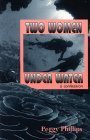 Two Women Under Water: A Confession Peggy Phillips