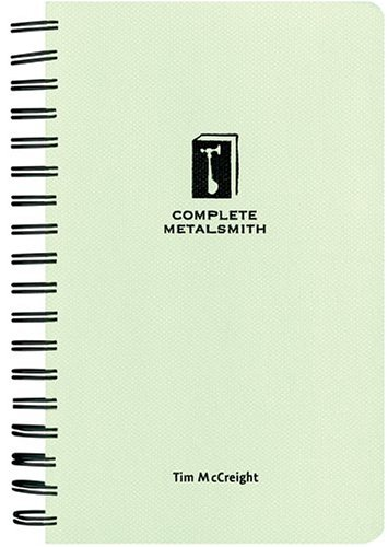 Complete Metalsmith: Student Edition  by  Tim McCreight