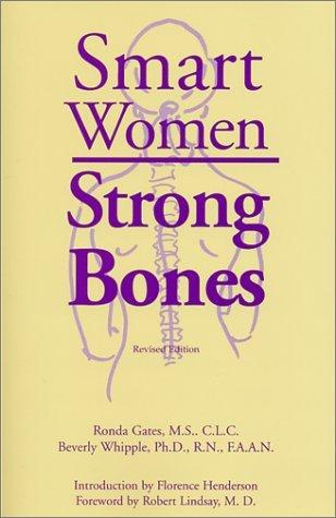 Smart Women, Strong Bones  by  Ronda Gates
