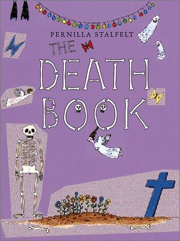 The Death Book  by  Pernilla Stalfelt