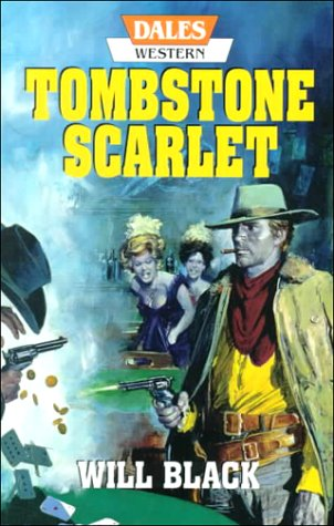 Tombstone Scarlet  by  Will Black