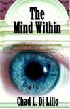 The Mind Within Chad Di Lillo