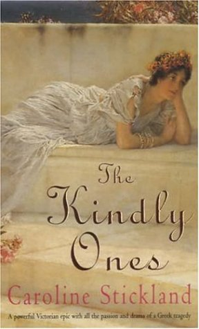 The Kindly Ones  by  Caroline Stickland