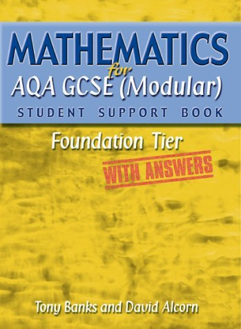 Mathematics For Aqa Gcse (Modular) Student Support Book   Foundation Tiek   With Answers (Student Support Book Answers) Tony Banks