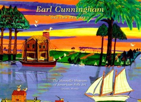 Earl Cunningham: Dreams Realized  by  H. Barbara Weinberg