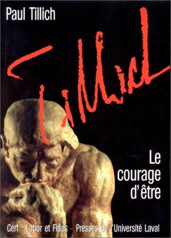 Le Courage Detre  by  Paul Tillich