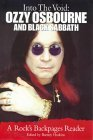 Into the Void: Ozzy Osbourne and Black Sabbath: A Rocks Backpages Reader  by  Barney Hoskyns