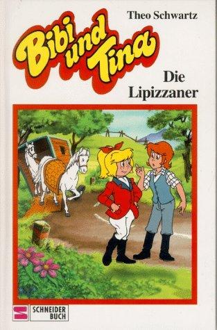 Die Lipizzaner (Bibi und Tina, #16)  by  Theo Schwartz