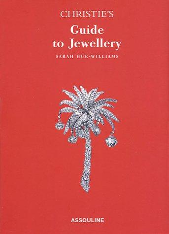 Christies Guide to Jewelry Sarah Hue Williams
