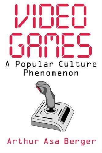 Video Games Arthur Asa Berger