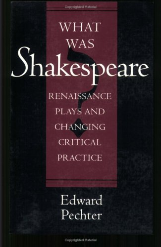 Shakespeare Studies Today: Romanticism Lost  by  Edward Pechter