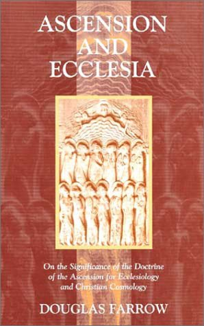Ascension Theology  by  Douglas B. Farrow