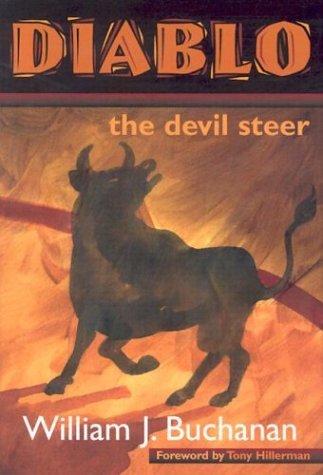 Diablo, the Devil Steer William J. Buchanan