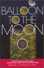 Balloon to the Moon: A Guide to Vibrant Living  by  Rhégina Sinozich