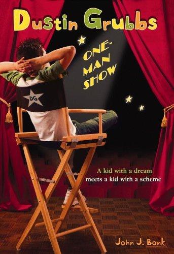 Dustin Grubbs: One Man Show John J. Bonk