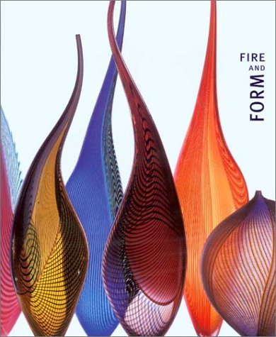 Fire and Form  by  William Warmus