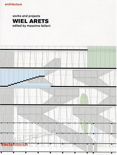 Wiel Arets: Works and Projects  by  Massimo Faiferri