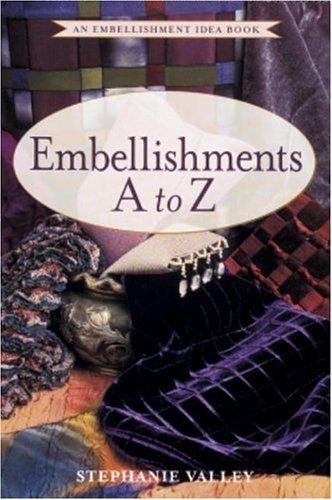 Embellishments A to Z -OSI  by  Stephanie Valley