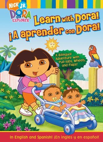 Learn with Dora!/¡A aprender con Dora!: A Bilingual Adventure with Pull-tabs, Wheels, and Flaps!  by  Alison Inches
