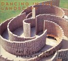 Dancing in the Landscape: The Sculpture of Athena Tacha  by  Harriet F. Senie