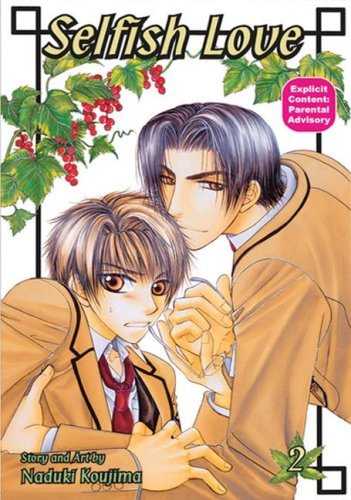Selfish Love: Book 2  by  Naduki Koujima