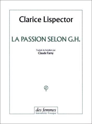 La passion selon G.H.  by  Clarice Lispector
