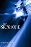 The Skystone  by  Patrick Harding