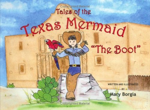 Tales of the Texas Mermaid The Boot Mary Borgia