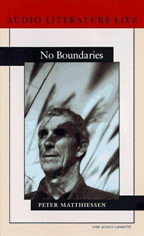No Boundaries Peter Matthiessen