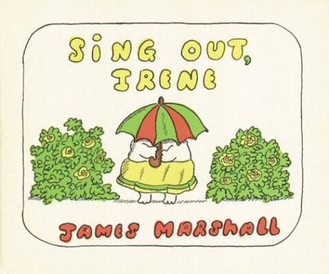 Sing Out, Irene  by  James  Marshall