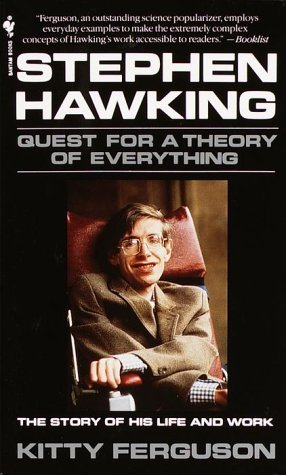 Stephen Hawking: A Quest For The Theory Of Everything Kitty Ferguson