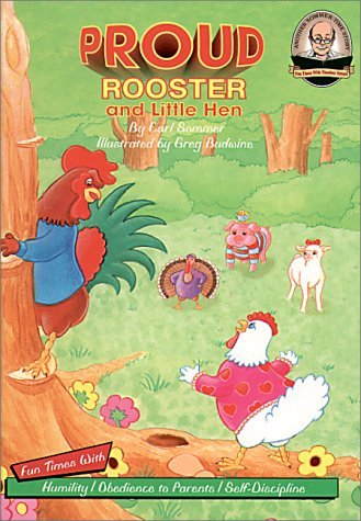 Proud Rooster and Little Hen (Sommer, Carl, Another Sommer-Time Story) (Another Sommer-Time Story) Carl Sommer