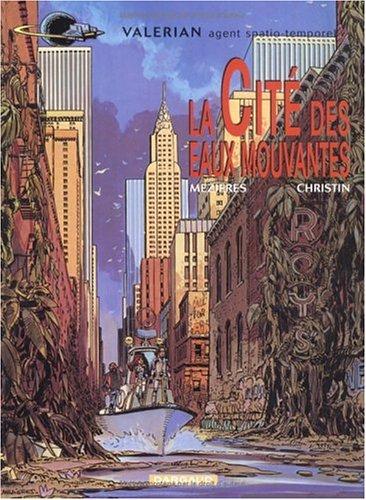 Valérian, Tome 1 : La Cité Des Eaux Mouvantes Pierre Christin