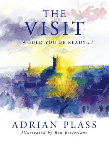 Visit: Would You Be Ready?  by  Adrian Plass