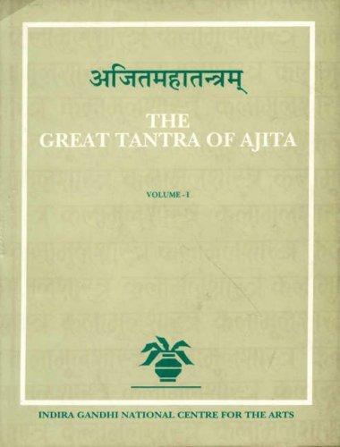 The Great Tantra of Ajita (Kalamulasastra S.)  by  Jean Filliozat