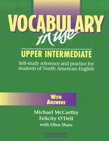 Vocabulary in Use - Upper intermediate, With Answers  by  Michael McCarthy