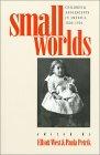 Small Worlds  by  Elliott West