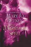 The Marriage Spell: A Novel Mary Jo Putney