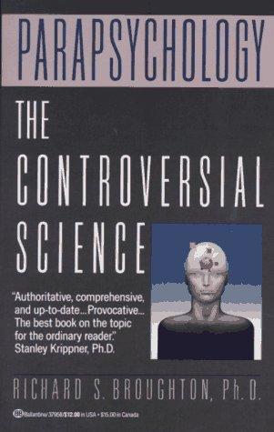 Parapsychology Richard S. Broughton