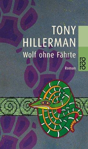 Wolf Ohne Fährte  by  Tony Hillerman