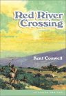 Red River Crossing Kent Conwell