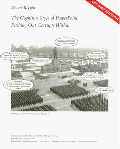 The Cognitive Style of Power Point Edward R. Tufte